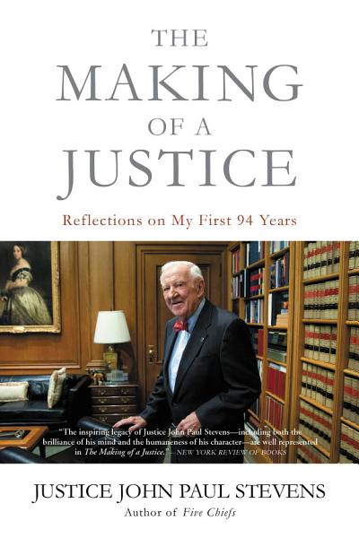 Download The Making of a Justice Book
