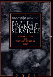 Brookings-Wharton Papers on Financial Services: 2001