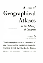 A List of Geographical Atlases in the Library of Congress: Titles 5325-7623