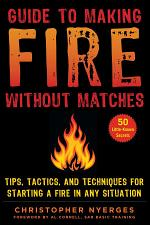 Guide to Making Fire without Matches