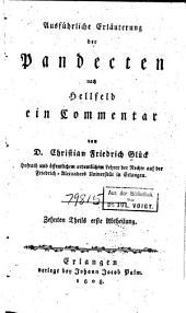 Ausführliche Erläuterung der Pandecten nach Hellfeld: ein Commentar für meine Zuhörer, Band 10