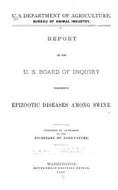 Report of U.S. Board of Inquiry Concerning Epizootic Diseases Among Swine