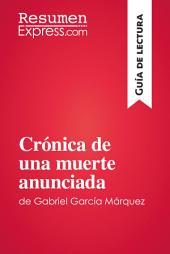 Crónica de una muerte anunciada de Gabriel García Márquez (Guía de lectura): Resumen y análisis completo