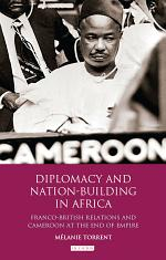 Diplomacy and Nation-Building in Africa