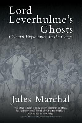 Lord Leverhulme s Ghosts