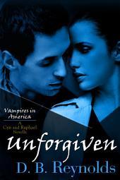 Unforgiven: A Cyn and Raphael Novella