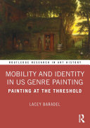 Mobility and Identity in US Genre Painting