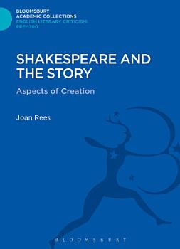 Shakespeare and the Story PDF