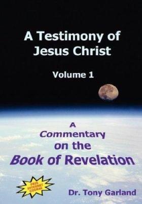 A Testimony of Jesus Christ   Volume 1 PDF
