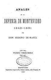 Anales de la defensa de Montevideo: 1842-1851