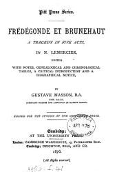 Frédégonde et Brunehaut: a tragedy in five acts ...