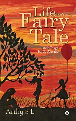 Life Isn t a Fairy Tale PDF