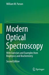 Modern Optical Spectroscopy: With Exercises and Examples from Biophysics and Biochemistry, Edition 2