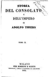 Storia del consolato e dell'impero di Adolfo Thiers: Volume 10