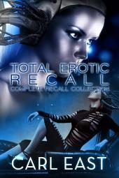 Total Erotic Recall: Sci-Fi Erotica