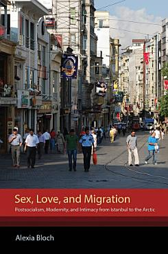 Sex  Love  and Migration PDF