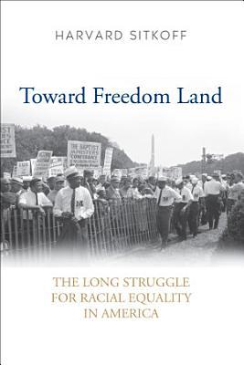Toward Freedom Land PDF