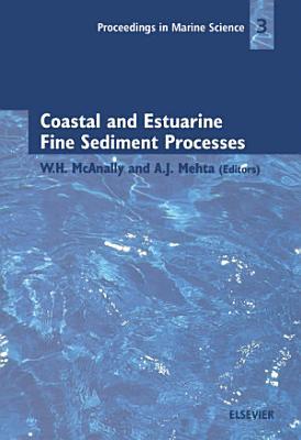 Coastal and Estuarine Fine Sediment Processes PDF