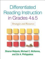 Differentiated Reading Instruction In Grades 4 And 5 Book PDF
