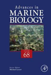 Advances in Marine Biology: Volume 68