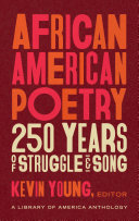 African American Poetry  250 Years of Struggle and Song  Loa  333