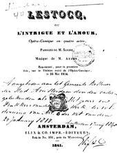 Lestocq, ou L'intrigue et l'amour: opéra-comique en quatre actes