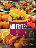 The Bariatric Air Fryer Bible [4 Books in 1]