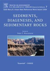 Sediments, Diagenesis, and Sedimentary Rocks: Treatise on Geochemistry, Second Edition, Volume 7