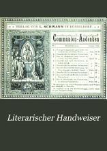 Literarischer Handweiser zun  chst f  r das katholische Deutschland PDF