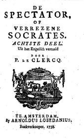 De Spectator, of Verrezene Socrates: Volume 4