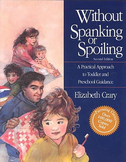 Without Spanking Or Spoiling PDF