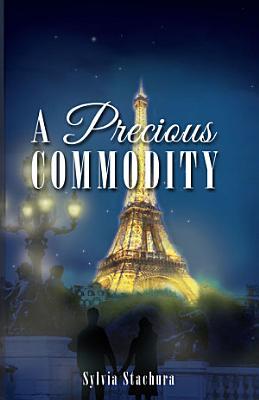 A Precious Commodity PDF
