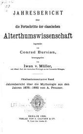 Jahresbericht über die Fortschritte der klassischen altertumswissenschaft: Band 9;Band 25