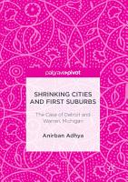 Shrinking Cities and First Suburbs PDF