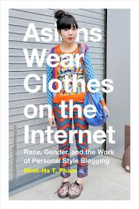 Asians Wear Clothes on the Internet PDF