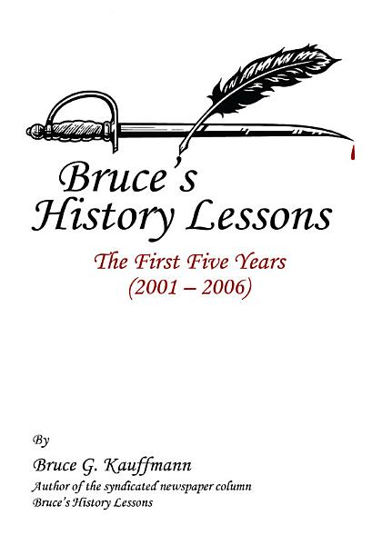 Bruce's History Lessons