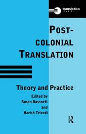 Postcolonial Translation: Theory and Practice