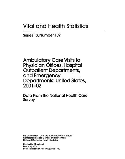 Ambulatory Care Visits to Physician Offices  Hospital Outpatient Departments  and Emergency Departments  United States PDF