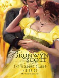 The Viscount Claims His Bride