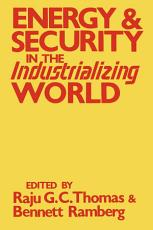 Energy and Security in the Industrializing World PDF