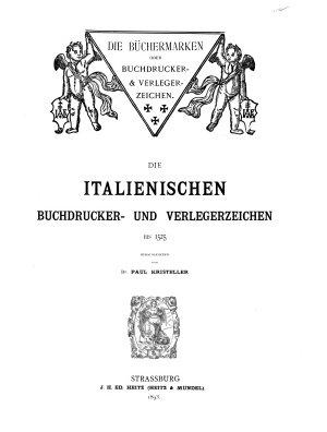 Die italienischen Buchdrucker  und Verlegerzeichen bis 1525 PDF