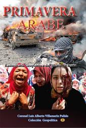 Primavera Árabe: Radiografia Politica del Medio Oriente