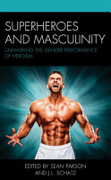 Superheroes and Masculinity PDF