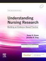 Understanding Nursing Research  First South Asia Edition  E Book PDF