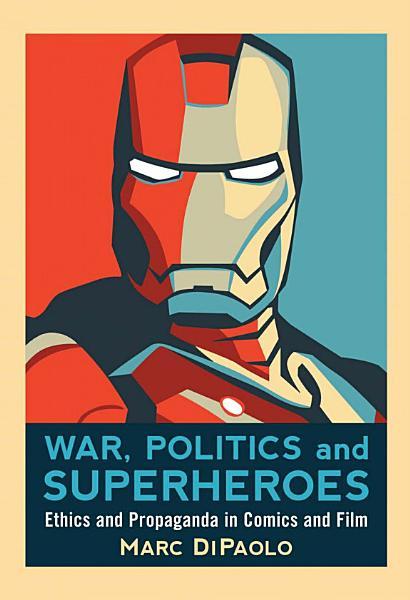 War  Politics and Superheroes