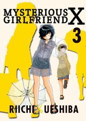 Mysterious Girlfriend X: Volume 3