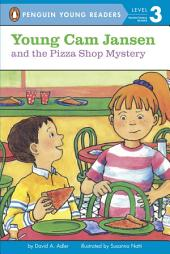 Young Cam Jansen and the Pizza Shop Mystery