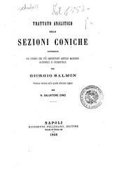 Trattato analitico delle sezioni coniche contenente un cenno dei più importanti metodi moderni algebrici e geometrici