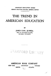 The Trend in American Education