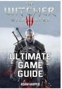 The Witcher 3 Wild Hunt   Ultimate Game Guide PDF